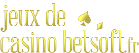 Jeux De Casino Betsoft